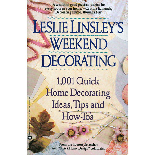 Leslie Linsley's Weekend Decorating